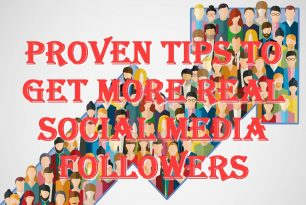 Proven Tips to Get More Real Social Media Followers